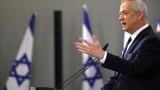 Бени Ганц: Израел е под заплаха, Нетаняху се превръща в Ердоган