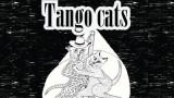 Tango Cats мъркат на музикалната сцена