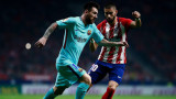Атлетико (Мадрид) и Барселона завършиха 1:1