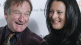 Вдовицата на Робин Уилямс: Не е споменавал, че ще сложи край на дните си