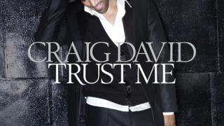 Craig David: Вярвайте ми