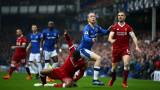 Ливърпул срещу Евертън в късното дерби от програмата на Висшата лига