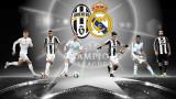 Време е за финала в Шампионска лига: Ювентус - Реал (Мадрид)