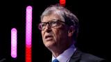 Тревожното предупреждение на Бил Гейтс