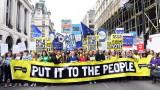 Десетки хиляди в Лондон протестират с искане за нов референдум за Брекзит