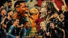 Големият финал: Франция и Хърватия се впускат в преследването на най-важния трофей