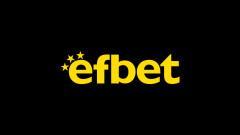 efbet - вече 30 години тръпката е навсякъде!