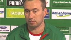 Стоилов: Очаквам добър мач срещу Полша
