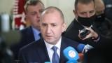 Румен Радев призова правителството да чуе поне оценките на САЩ