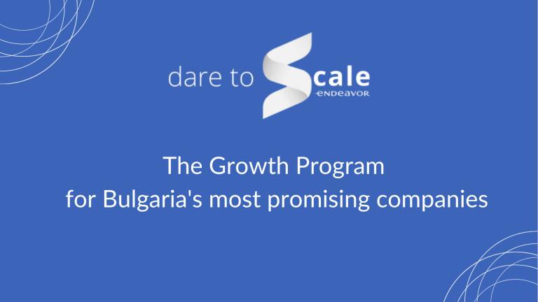 10 компании влизат в програмата за растеж на Endeavor - Dare to Scale 2021