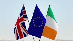 Брюксел подготвя голяма финансова помощ за Ирландия в случай Брекзит без сделка