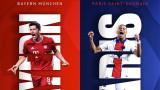 Байерн (Мюнхен) - ПСЖ и Реал (Мадрид) - Ливърпул на 1/4-финалите в Шампионската лига!