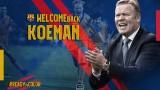 Официално: Роналд Куман пое Барселона