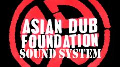 Asian Dub Foundation пристигат на 26 април